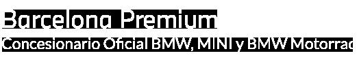 Barcelona Premium - Concesionario Oficial BMW, MINI y BMW Motorrad